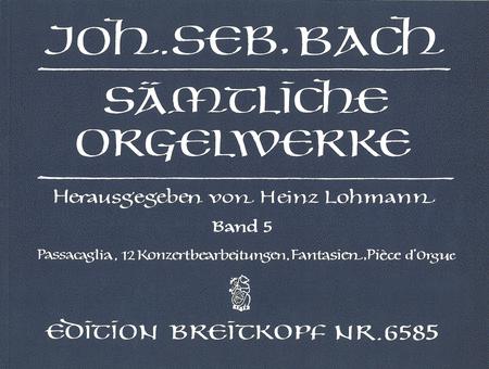Samtliche Orgelwerke, Band 5