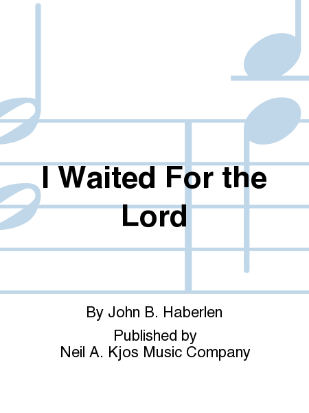 I Waited For the Lord