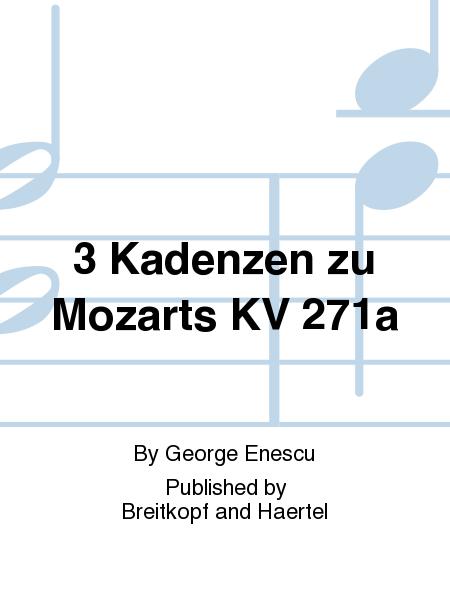 3 Kadenzen zu Mozarts KV 271a