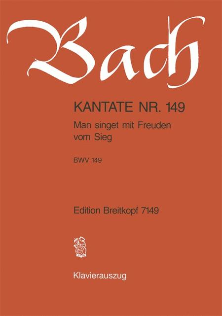 Kantate 149 Man singet mit