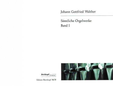 Samtliche Orgelwerke, Band 1