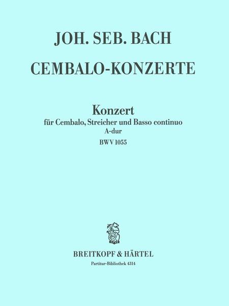 Cembalokonzert A-dur BWV 1055
