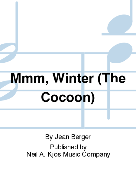 Mmm, Winter (The Cocoon)