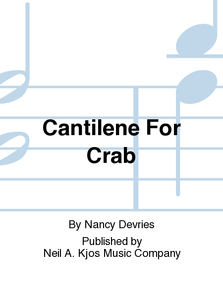 Cantilene For Crab