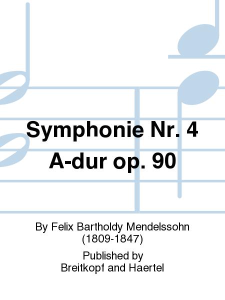 Symphonie Nr. 4 A-dur op. 90