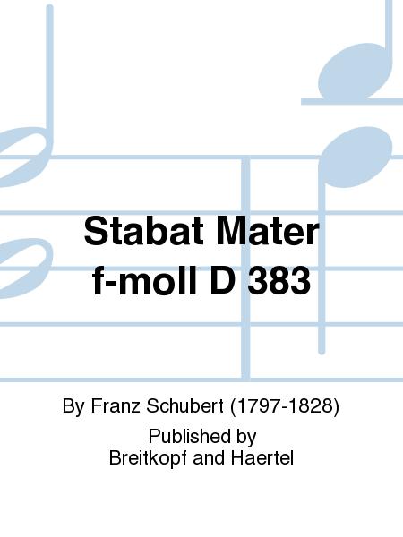Stabat Mater f-moll D 383