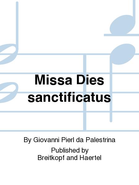 Missa Dies sanctificatus