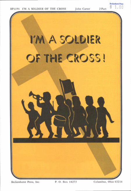 I'm a Soldier of the Cross