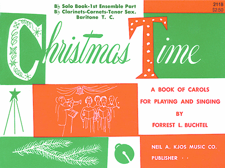 Christmas Time - 1st Ensemble Bb Book