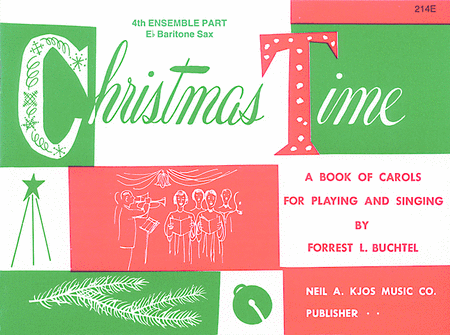 Christmas Time - 4th Ensemble Bar Sax Book