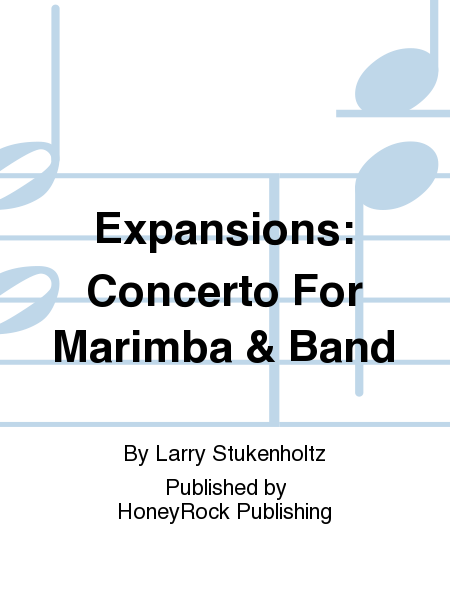 Expansions: Concerto For Marimba & Band
