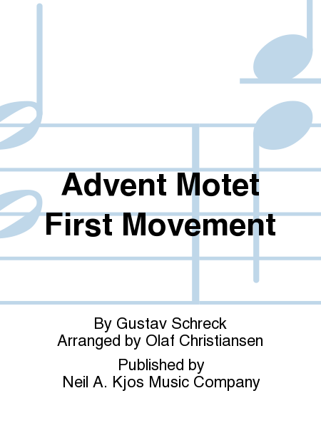 Advent Motet First Movement