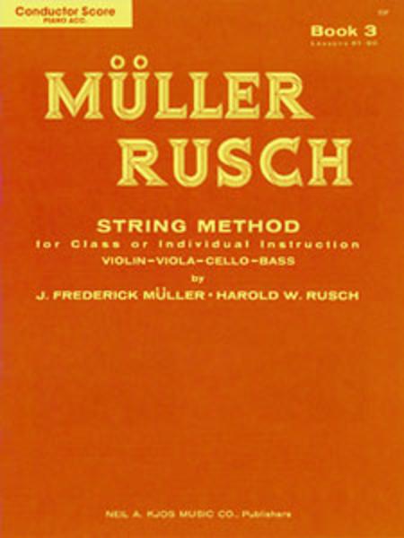 Muller-Rusch String Method Book 3 - Score/Piano