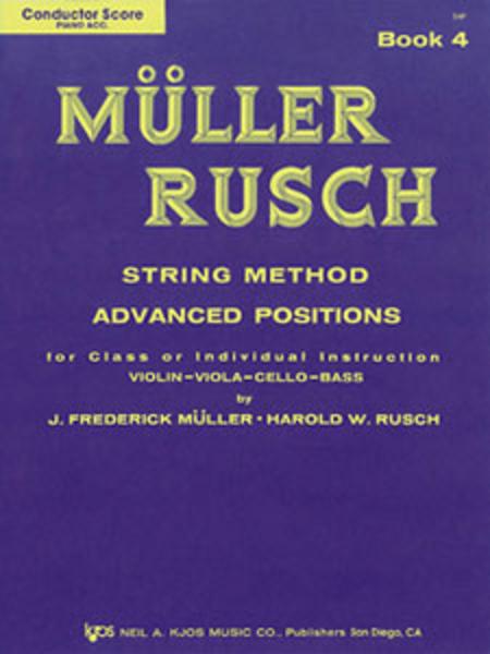 Muller-Rusch String Method Book 4 - Score/Piano