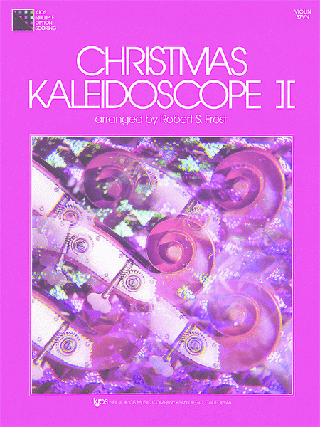 Christmas Kaleidoscope, Book 2 - Violin