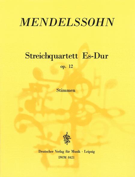 Streichquartett Es-dur op. 12
