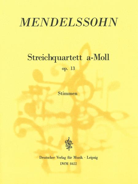 Streichquartett a-moll op. 13