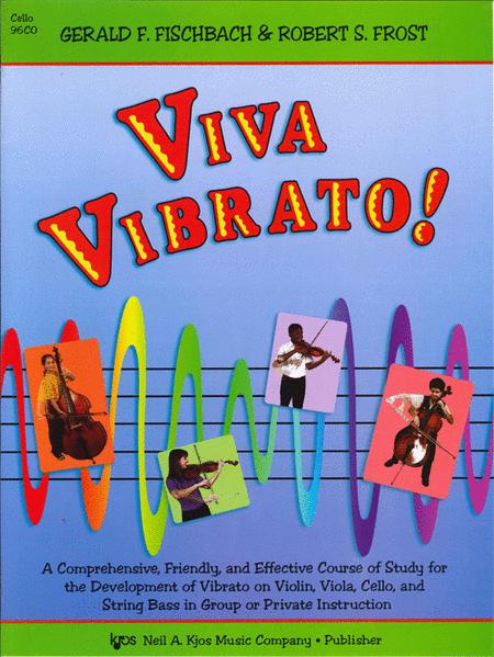 Viva Vibrato! - Cello