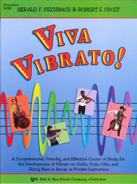 Viva Vibrato! - String Bass