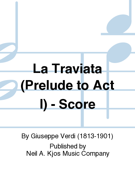 La Traviata (Prelude to Act I) - Score