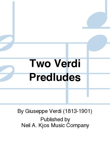 Two Verdi Predludes