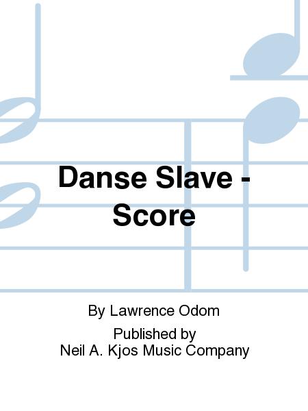 Danse Slave - Score