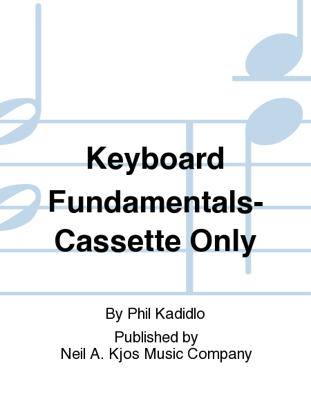 Keyboard Fundamentals-Cassette Only