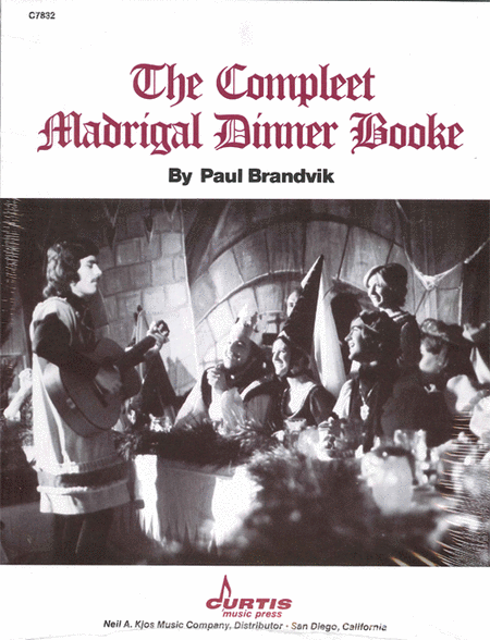 The Compleet Madrigal Dinner Booke