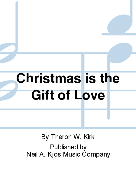 Christmas is the Gift of Love