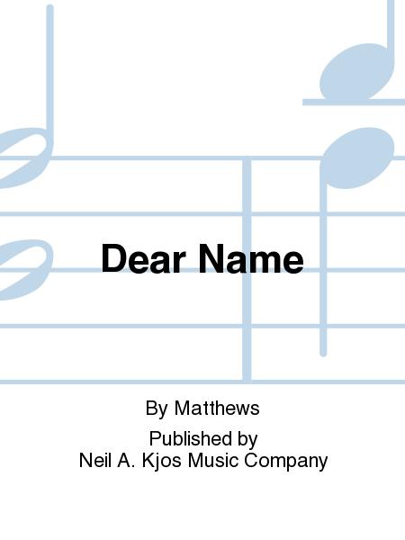 Dear Name