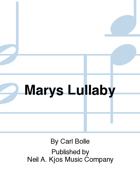 Marys Lullaby