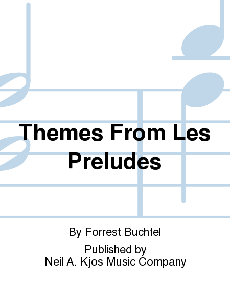 Themes From Les Preludes