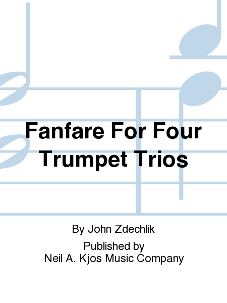 Fanfare For Four Trumpet Trios