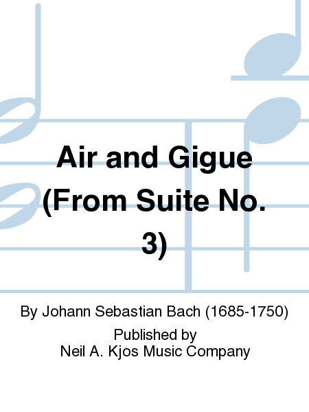 Air and Gigue (From Suite No. 3)