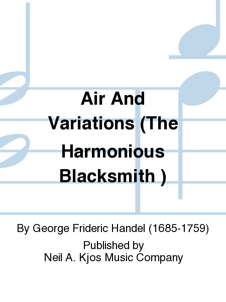 Air And Variations (The Harmonious Blacksmith )