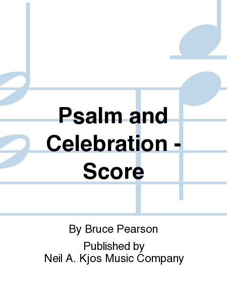 Psalm and Celebration - Score