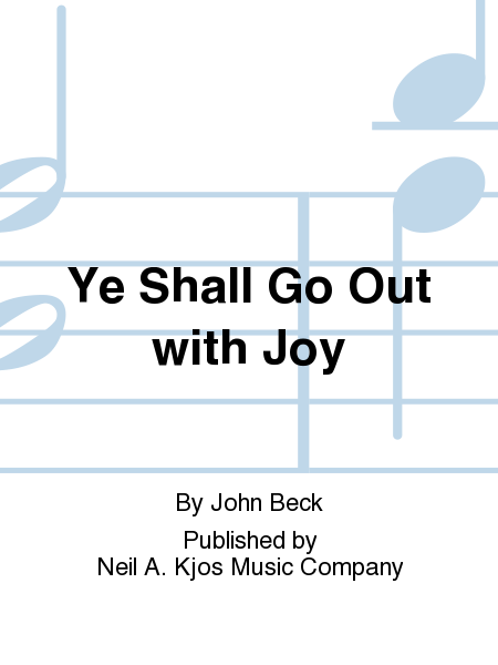 Ye Shall Go Out with Joy
