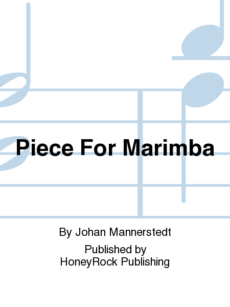 Piece For Marimba
