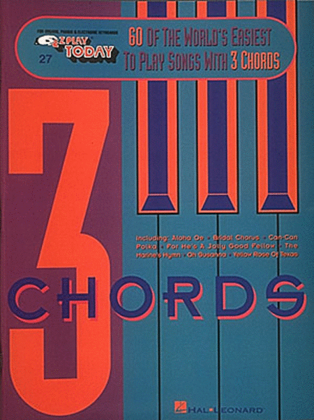 E-Z Play Today #27 - 60 of the World's Easiest to Play Songs With 3 Chords