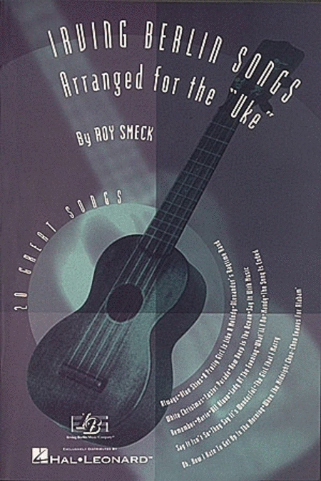 Irving Berlin Songs Arranged for the Uke