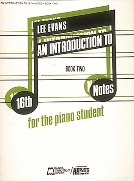 Introduction To 16th Notes - Book 2 - Piano