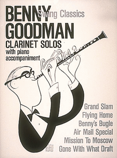 Benny Goodman - Swing Classics
