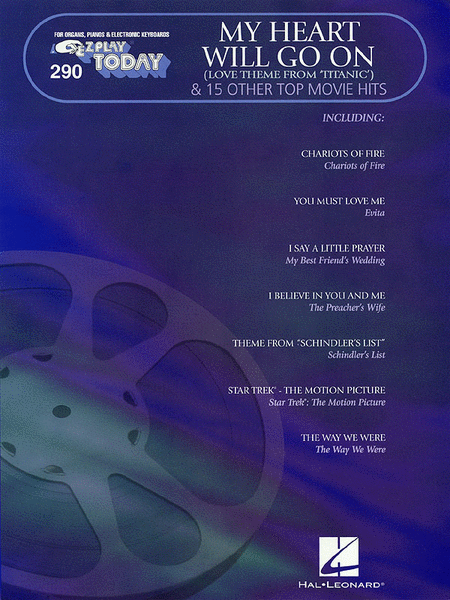 E-Z Play Today #290 - My Heart Will Go On (Love Theme from 'Titanic') & 15 Other Top Movie Hits