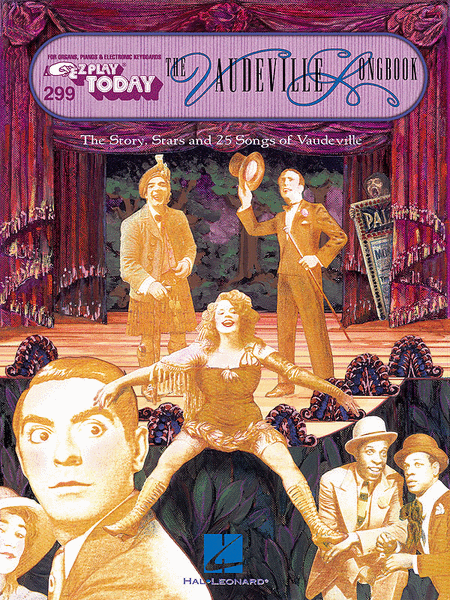 E-Z Play Today #299. The Vaudeville Songbook