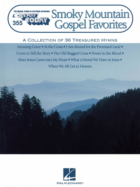 E-Z Play Today #355. Smoky Mountain Gospel Favorites