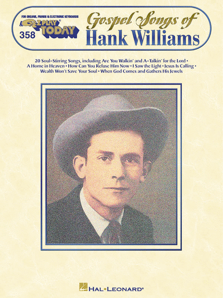 E-Z Play Today #358. Gospel Songs of Hank Williams