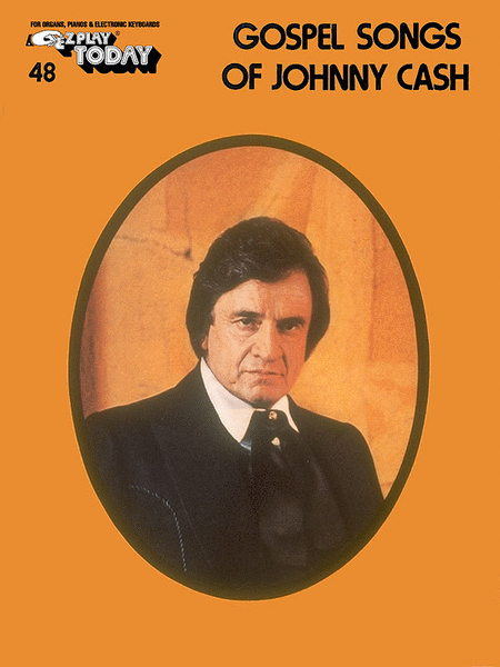 E-Z Play Today #048 - Gospel Songs of Johnny Cash