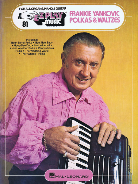 E-Z Play Today #81 - Frankie Yankovic: Polkas & Waltzes