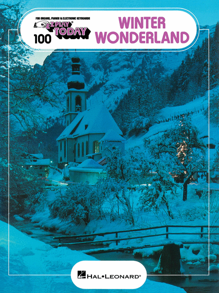 E-Z Play Today #100. Winter Wonderland