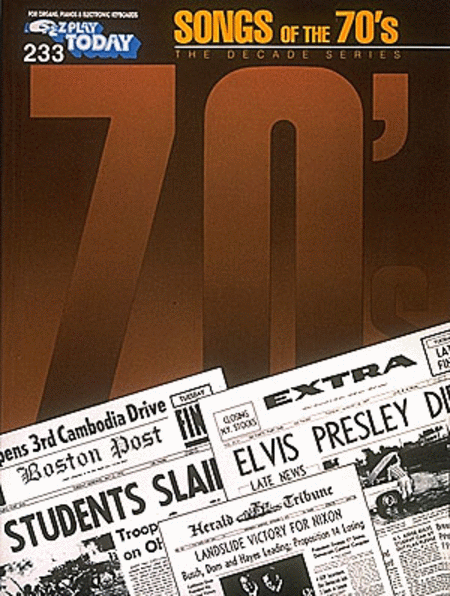 E-Z Play Today #233 - Songs of the '70s
